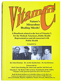 Vitamin C - Nature's Miraculous Healing Missile